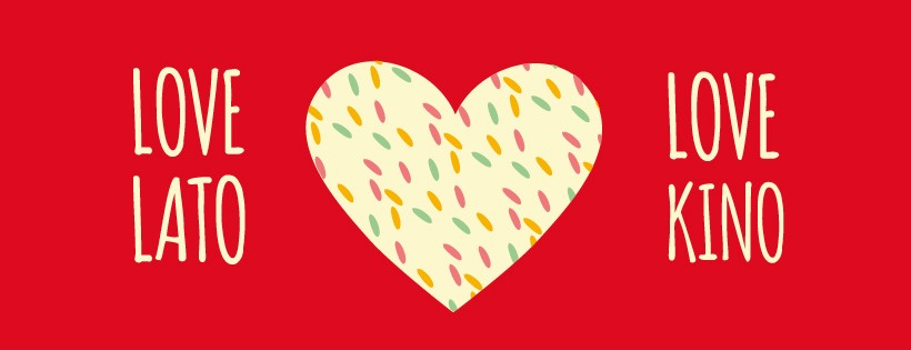 Plakat LOVE LATO LOVE KINO w CSW