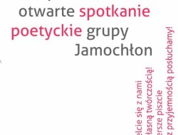 Plakat otwartego spotkania poetyckiej grupy Jamochłon