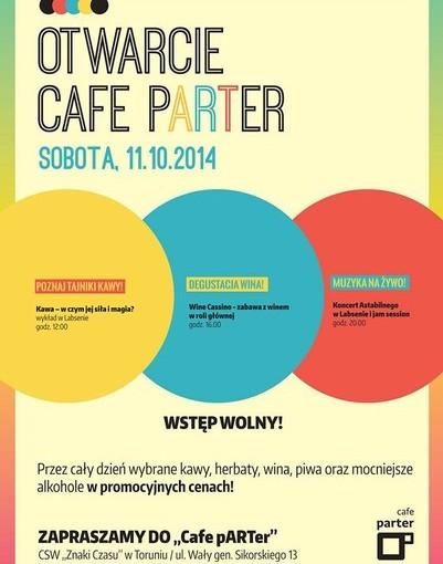 PLAKAT otwarcie Cafe pARTer
